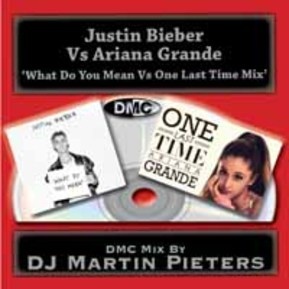 What Do You Mean Vs One Last Time (DJ Martin Pieters)