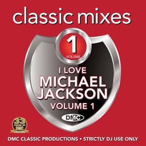 Classic Mixes - I Love Michael Jackson Vol.1
