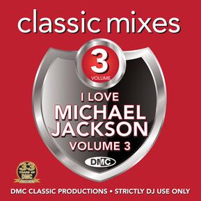 Classic Mixes - I Love Michael Jackson Vol.3