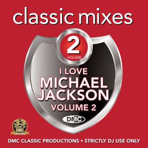 Classic Mixes - I Love Michael Jackson Vol.2