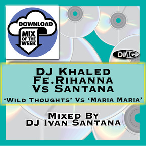 Wild Thoughts Vs Maria Maria (DJ Ivan Santana Mix)