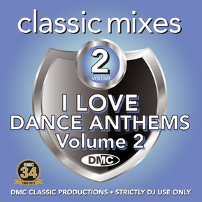 Classic Mixes - I Love Dance Anthems Vol.2