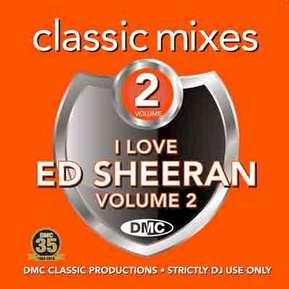 Classic Mixes - I Love Ed Sheeran 2