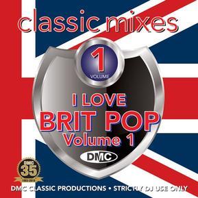 Classic Mixes - I Love Brit Pop Vol.1