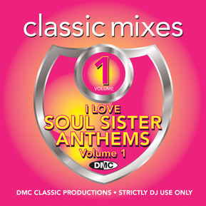 Classic Mixes - I Love Soul Sister Anthems Vol.1