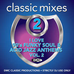 Classic Mixes I Love 90s Funky Soul & Acid Jazz Anthems Vol. 2