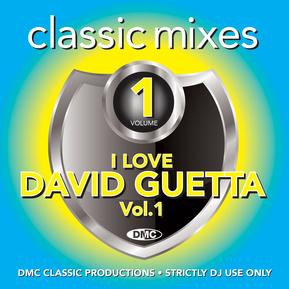 Classic Mixes I Love David Guetta Vol. 1