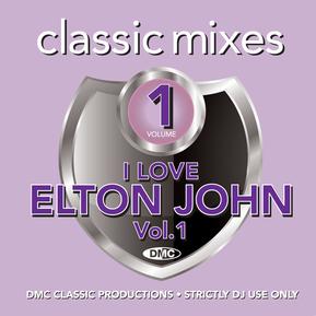 Classic Mixes - I Love Elton John Vol.1