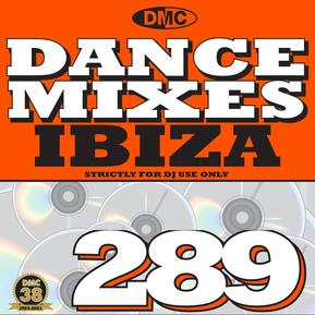 Dance Mixes 289 - Ibiza