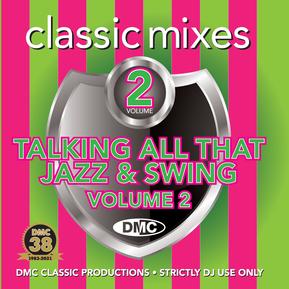 Classic Mixes - Talking All That Jazz & Swing Vol.2