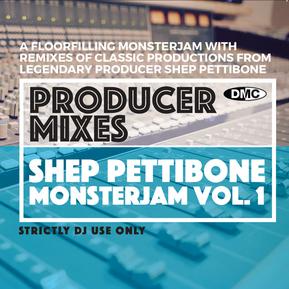 Producer Mixes - Shep Pettibone Monsterjam Volume 1