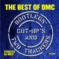 Best Of DMC Bootleg's, Cut-Up's & Two Trackers - Volume 1