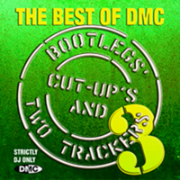 Best Of DMC Bootleg's, Cut-Up's & Two Trackers - Volume 3