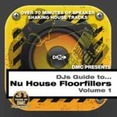 DJs Guide To... Nu House Floorfillers Vol.1