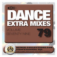 Dance Extra Mixes Vol.79