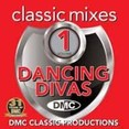 Classic Mixes - Dancing Divas Vol.1