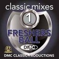 Classic Mixes - Freshers Ball Vol.1