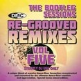 Re-Grooved Remixes Vol.5 - The Bootleg Sessions