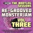 Re-Grooved Monsterjam 3 - The Bootleg Sessions