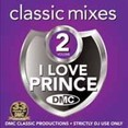 Classic Mixes - I Love Prince Vol.2