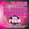 Re-Grooved Remixes Vol.4 - The Bootleg Sessions