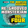 Re-Grooved Monsterjam 4 - The Bootleg Sessions