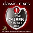 Classic Mixes - I Love Queen Vol.1