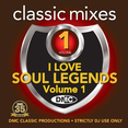 Classic Mixes - I Love Soul Legends Vol.1