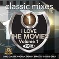 Classic Mixes - I Love The Movies Vol.1