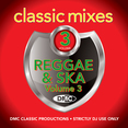 Classic Mixes - Reggae & Ska Vol.3