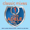 Classic Mixes - I Love Adele Vol.1