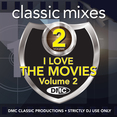 Classic Mixes - I Love The Movies Vol. 2