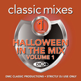 Classic Mixes - Halloween In The Mix Vol.1