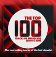 Top 100 Tracks Of The Decade (2010 to 2019)