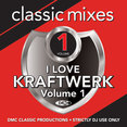 Classic Mixes - I Love Kraftwerk Vol.1