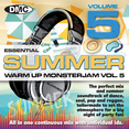 Essential Summer Warm Up Monsterjam Vol. 5