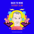 Back To Mine - Fatboy Slim