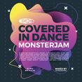 Covered In Dance Monsterjam 1