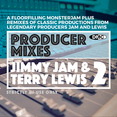 Producer Mixes - Jimmy Jam & Terry Lewis Vol.2