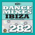 Dance Mixes 282 - Ibiza