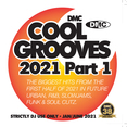 Cool Grooves 2021 - Part One