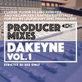 Producer Mixes - Dakeyne Vol.1