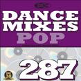 Dance Mixes 287 - Pop