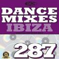 Dance Mixes 287 - Ibiza