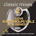 Classic Mixes - I Love Supergroups Vol.2 U2 Vs Genesis