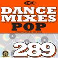 Dance Mixes 289 - Pop