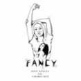 Fancy (XXXX Explicit Lyrics)